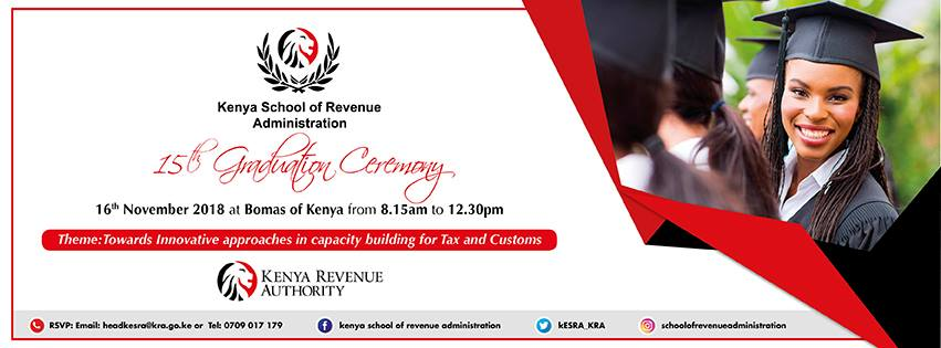 15th Kenya School of Revenue Administration (KESRA) / RTC Kenya Graduation