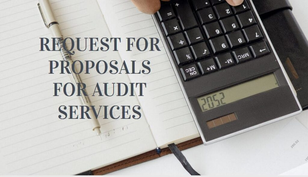 REQUEST FOR PROPOSALS FOR AUDIT SERVICES